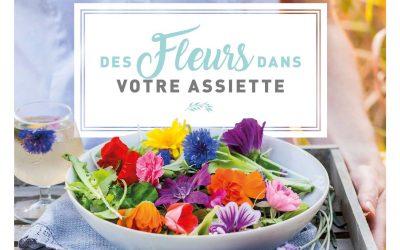 « Des fleurs dans votre assiette » : le jardinage-cuisine, à la portée de tous